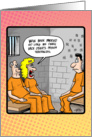 Prison couples in jail- Happy Anniversary to a couple card