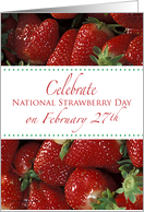 Nat. Strawberry Day, Feb. 27th card