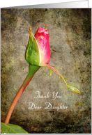 Thank You Daughter - Pink Rose Bud card