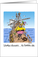Columbus discovers ... his feminine side. card