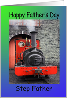 Step Father Father�s Day Steam engine card