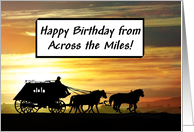 Happy Birthday Stagecoach From Across The Miles card