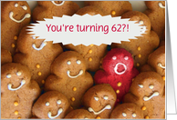 Funny 62nd Birthday, cute with cookies, you are still hot Customize card