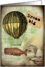 Dream Big -Blank/Any Occasion card