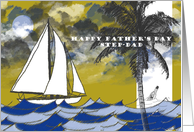 Happy Father's Day Step-Dad Sailing card