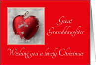 Great Granddaughter - A Lovely Christmas, heart shaped ornaments card