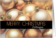 Collegue - Merry Christmas - Gold and bronze ornaments card
