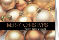 New Mexico Merry Christmas - Gold and bronze ornaments card