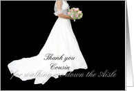 Cousin Thank you for walking me down the aisle card