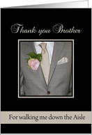 Brother Thank you for walking me down the Aisle card