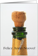 italian Happy New Year - champagne bottle and cork card