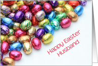 husband Happy easter - colored chocolate candy eggs card