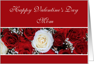 Mom Happy Valentine's Day red and white roses card