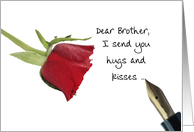 Valentine's message to Brother - Red rose and vintage pen card