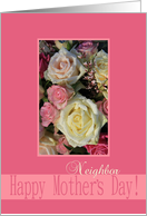 White & Pink Roses mother's day card for Neighbor card