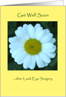 Get well soon after lasik eye surgery - White Daisy card