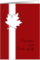 Congratulations on your Canadian citizenship - red and white card with maple leaf card