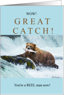 Great Catch - Funny Congratulations for New Fisherman card