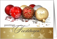 Prettige Feestdagen. Dutch Christmas Card with Christmas Ornaments card