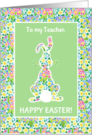 Easter Card for a Teacher, Cute Bunny Rabbit card