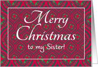 Christmas Card, for Sister, Festive Red, Green Baubles & Stars card