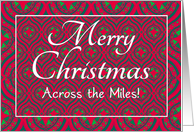 Christmas Card, Across the Miles, Festive Red, Green Baubles & Stars card