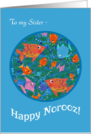 Fun Fish in the Sea Norooz Card for Sister card