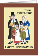 Thanksgiving Card for a Boyfriend - Pilgrim Family card