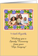 Speedy Recovery from Hip Surgery Photo Card for Aunt - Periwinkles card