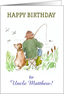 Custom Front Birthday Card for Uncle, Fishing with Dog card