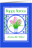 Pretty Hyacinths Norooz Card 'Across the Miles' card
