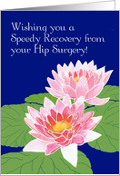 Pink Water Lilies Speedy Recovery, Hip Surgery card