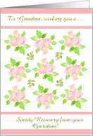 Custom Front Surgery Get Well Card for Grandmother Pink Roses card