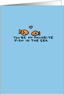 Favorite Fish in the Sea - Birthday card
