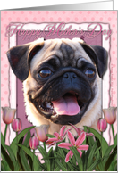 Happy Mother's Day Pug in Pink Tulips card