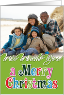 We Wish You a Merry Christmas Green Photocard card