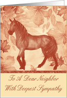 Sympathy To Neighbor, Loss Of Horse, Horse on vintage background card