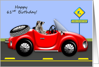 61st Birthday, age humor, raccoon driving red classic car, convertible card