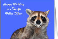 Birthday To Police Officer, Raccoon smiling with pearly white dentures card