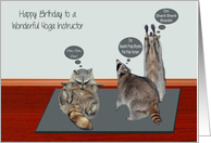 Birthday to Yoga Instructor, general, raccoons attempting yoga, mat card