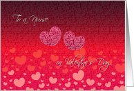 To A Nurse On Valentine's Day- Red and Pink Hearts card