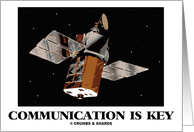 Communication Is Key (Satellite In Space) card
