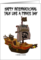 Happy International Talk Like A Pirate Day (Pirate Ghost Ship) card