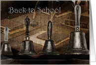 School Bells~Back to School card