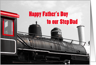 Father's Day Step Dad ~ Train card