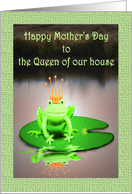 green frog with crown, Happy Mother's Day, Queen of House.humor, card