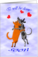 I will be home soon, two dogs embracing, humour card