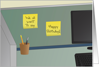 We all want to say Happy Birthday! - Office Cubicle card