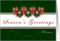 Postman Season's Greetings - Garland wreaths and red bows card