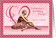 Valentine Birthday Party Invite - Ballerina Dancer card
